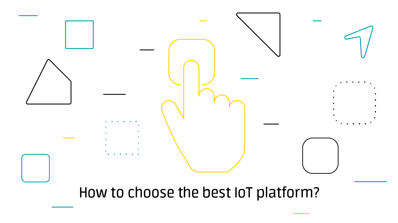 How to choose the best IoT platform?
